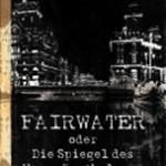 fairwater_cover (Plotten: Was bisher geschah)